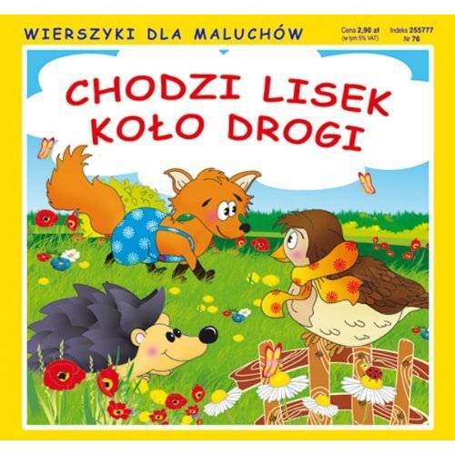Sikorska Paulina - Chodzi lisek kolo drogi: Wierszyki dla maluchów - Preis vom 03.05.2021 04:57:00 h