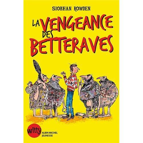 Siobhan Rowden - La vengeance des Betteraves - Preis vom 06.09.2020 04:54:28 h