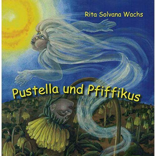 Rita Solvana Wachs - Pustella und Pfiffikus - Preis vom 12.05.2021 04:50:50 h