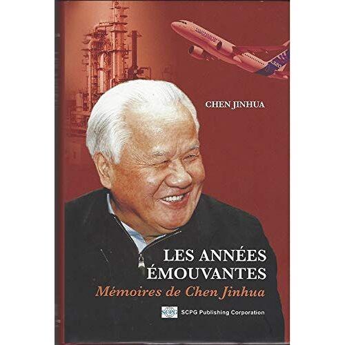 Jinhua Chen - Les années émouvantes : Mémoires de Chen Jinhua - Preis vom 16.04.2021 04:54:32 h