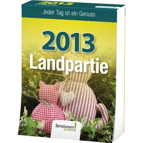 - Landpartie 2013: Jeder Tag ist ein Genuss - Preis vom 20.01.2021 06:06:08 h