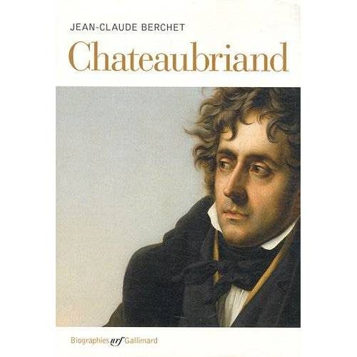 Jean-Claude Berchet - Chateaubriand - Preis vom 20.10.2020 04:55:35 h