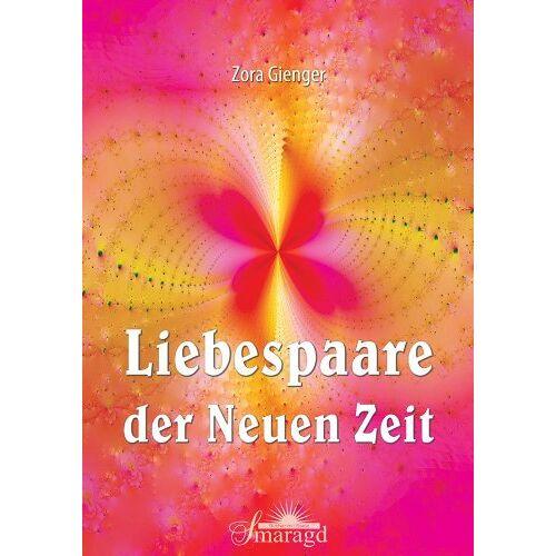 Zora Gienger - Liebespaare der Neuen Zeit - Preis vom 25.02.2021 06:08:03 h