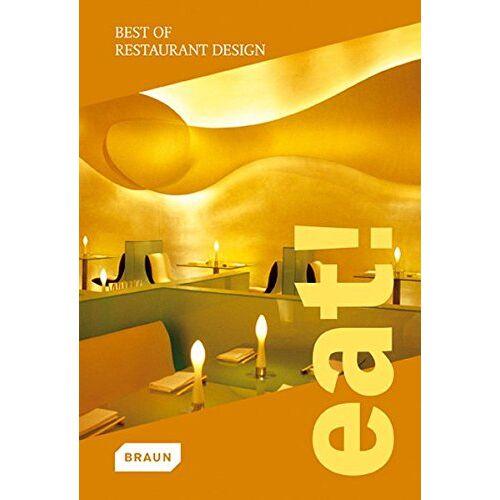 Roger Lane - Eat! Best of Restaurant Design - Preis vom 08.05.2021 04:52:27 h