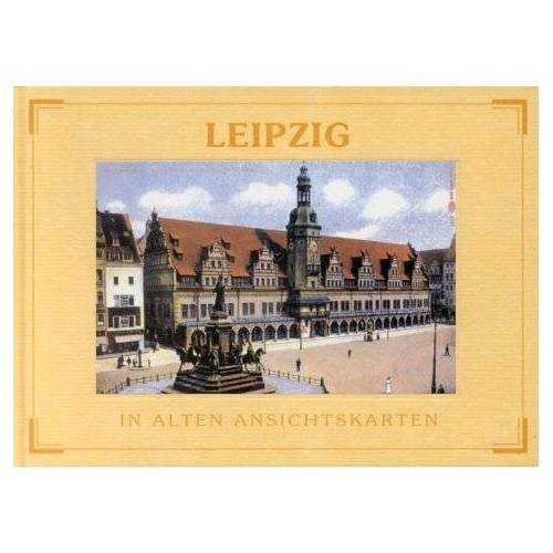 Hugo Johst - Leipzig in alten Ansichtskarten - Preis vom 07.05.2021 04:52:30 h