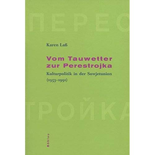 Karen Lass - Vom Tauwetter zur Perestrojka - Preis vom 23.01.2021 06:00:26 h