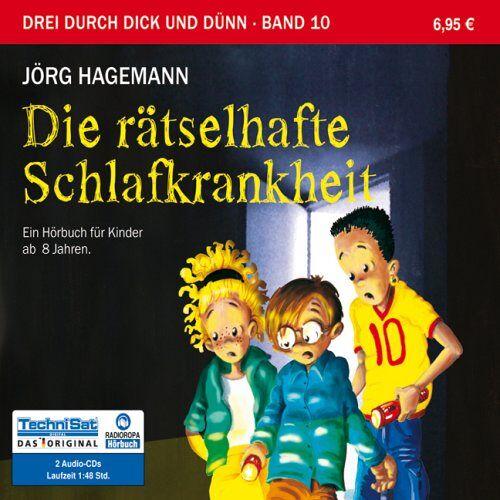 Jörg Hagemann - Die rätselhafte Schlafkrankheit: Drei durch dick und dünn, Band 10 - Hörbuch für Kinder ab 8 Jahren - Preis vom 14.05.2021 04:51:20 h