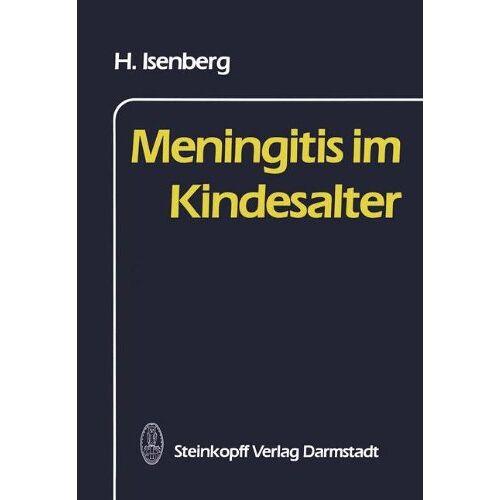 H. Isenberg - Meningitis im Kindesalter - Preis vom 13.04.2021 04:49:48 h
