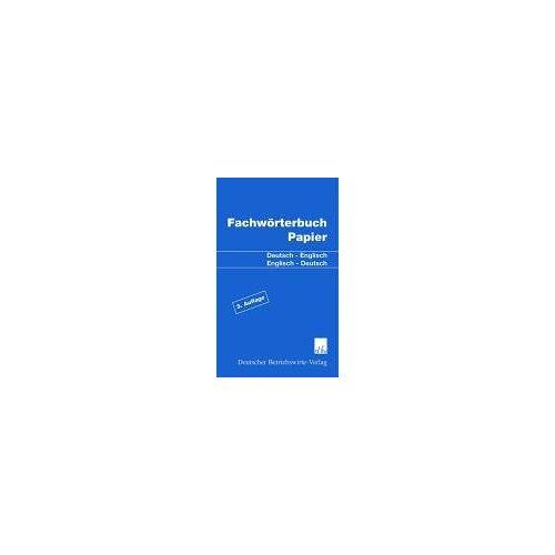 Casimir Katz - EUWID Fachwörterbuch Papier. Deutsch - Englisch / Englisch - Deutsch - Preis vom 20.10.2020 04:55:35 h