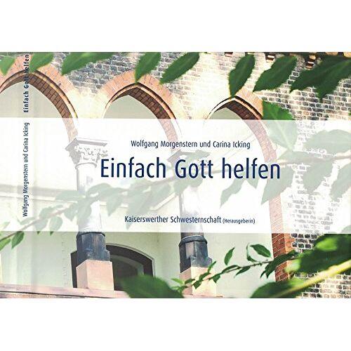 Kaiserswerther Schwesternschaft - Einfach Gott helfen - Preis vom 04.09.2020 04:54:27 h
