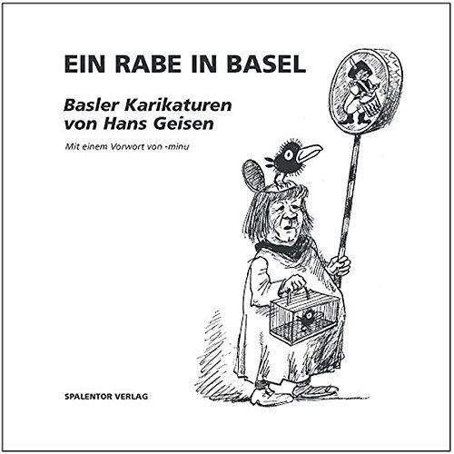 - Ein Rabe in Basel: Basler Karikaturen - Preis vom 09.04.2021 04:50:04 h