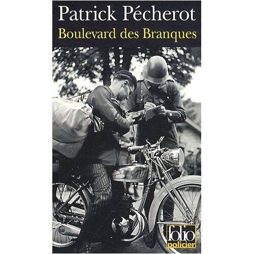 Patric Pecherot - Boulevard Des Branq (Folio Policier) - Preis vom 20.10.2020 04:55:35 h