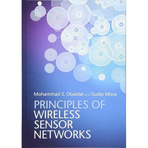 Sudip Misra - Principles of Wireless Sensor Networks - Preis vom 30.05.2020 05:03:23 h