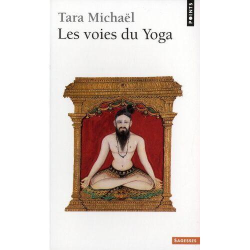 Tara Michaël - Les voies du yoga - Preis vom 16.04.2021 04:54:32 h