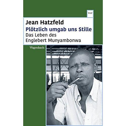 Jean Hatzfeld - Plötzlich umgab uns Stille - Preis vom 24.02.2021 06:00:20 h