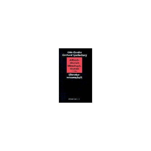 Udo Gerdes - Althochdeutsch - Mittelhochdeutsch. Grammatischer Grundkurs zur Einführung und Textlektüre - Preis vom 13.05.2021 04:51:36 h