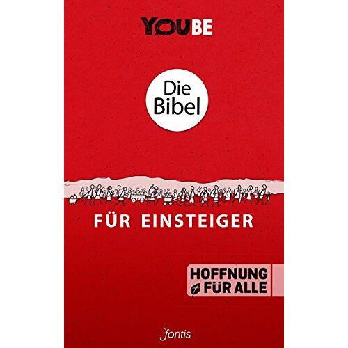 Fontis - Brunnen Basel - Die Bibel für Einsteiger (YOUBE Edition) - Preis vom 12.05.2021 04:50:50 h