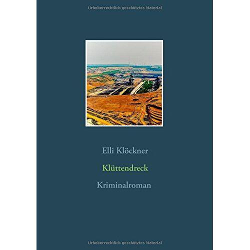 Elli Klöckner - Klüttendreck - Preis vom 13.01.2021 05:57:33 h