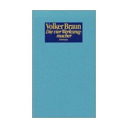 Volker Braun - Die vier Werkzeugmacher - Preis vom 16.01.2021 06:04:45 h
