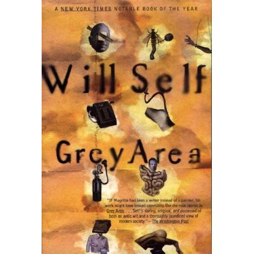Will Self - Grey Area (Will Self) - Preis vom 06.03.2021 05:55:44 h
