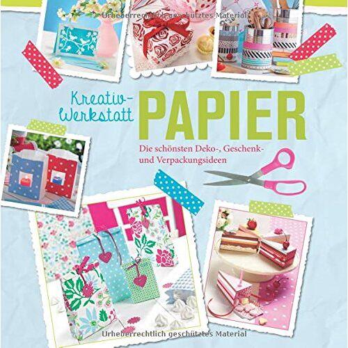 - Kreativwerkstatt Papier: Die schönsten Deko-, Geschenk- und Verpackungsideen - Preis vom 23.02.2021 06:05:19 h