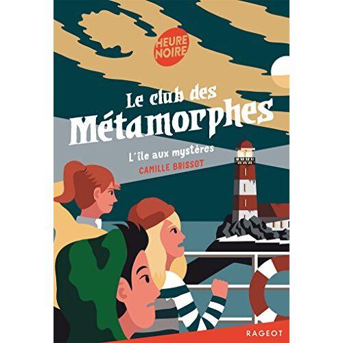 - Le club des Métamorphes : L'île aux mystères - Preis vom 20.10.2020 04:55:35 h