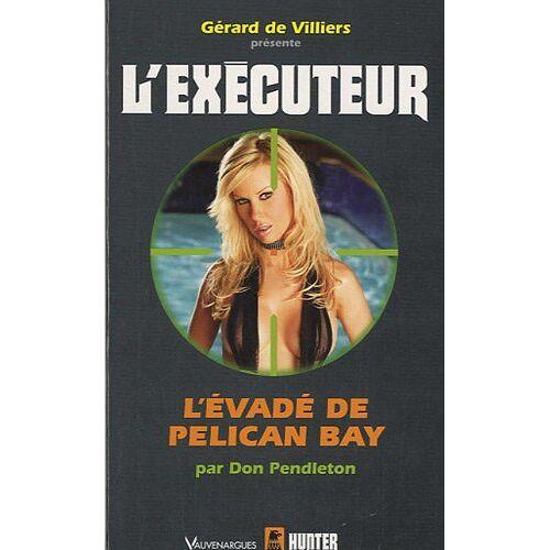 Don Pendleton - L'évadé de Pelican Bay - Preis vom 09.05.2021 04:52:39 h