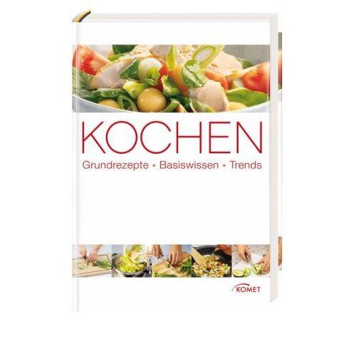 - Kochen: Grundrezepte, Basiswissen, Trends - Preis vom 28.02.2021 06:03:40 h