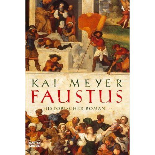 Kai Meyer - Faustus: Historischer Roman - Preis vom 14.04.2021 04:53:30 h