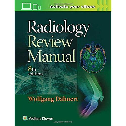 Wolfgang Dähnert - Radiology Review Manual - Preis vom 25.02.2021 06:08:03 h
