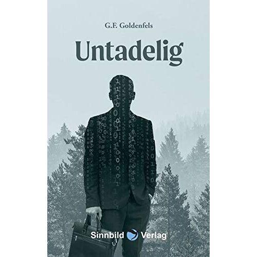 G.F. Goldenfels . - Untadelig - Preis vom 11.04.2021 04:47:53 h