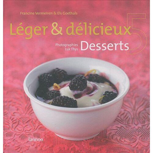Francine Vermeiren - LEGER & DELICIEUX 5, DESSERTS - Preis vom 16.05.2021 04:43:40 h