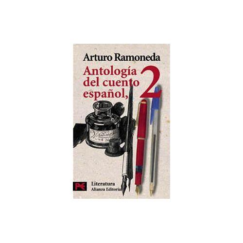 Arturo Ramoneda - Antologia del cuento Espanol 2. (Literatura/ Literature) - Preis vom 14.04.2021 04:53:30 h
