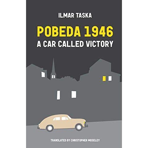 Ilmar Taska - Pobeda 1946: A Car Called Victory - Preis vom 06.05.2021 04:54:26 h