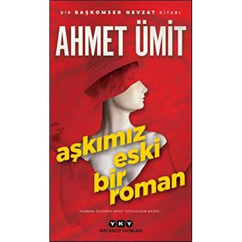 Ahmet Ümit - Askimiz Eski Bir Roman: Kurbanı Öldüren Kendi Tutkusudur Bazen... - Preis vom 14.01.2021 05:56:14 h