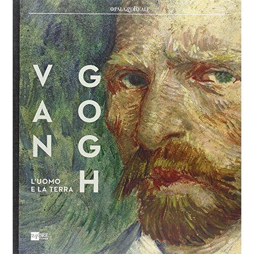 K. Adler - Van Gogh. L'uomo e la terra. Catalogo della mostra (Milano, 18 ottobre 2014-8 marzo 2015) - Preis vom 20.10.2020 04:55:35 h