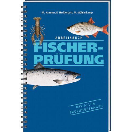 M. Hammer - Arbeitsbuch Fischerprüfung: Mit allen Prüfungsfragen - Preis vom 05.10.2020 04:48:24 h