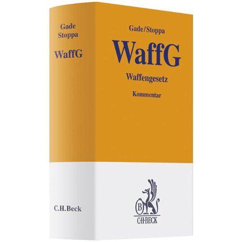 Gade, Gunther Dietrich - Waffengesetz - Preis vom 18.10.2020 04:52:00 h