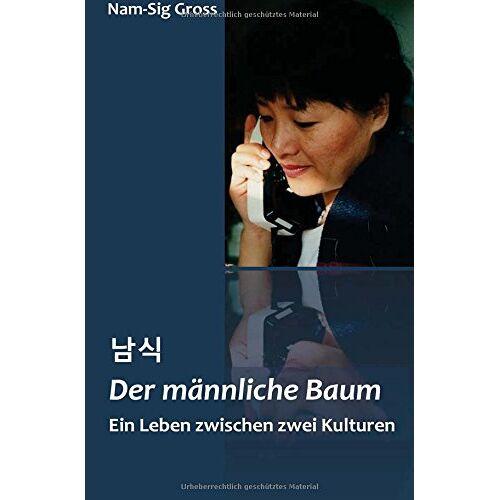 Nam-Sig Gross - Der männliche Baum - Preis vom 05.09.2020 04:49:05 h