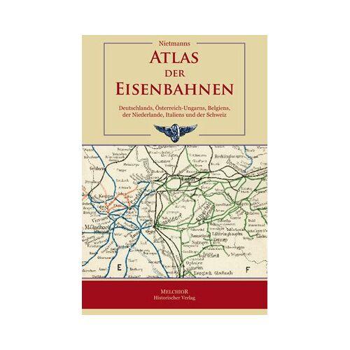 Nietmann - Atlas der Eisenbahnen - Preis vom 17.01.2021 06:05:38 h