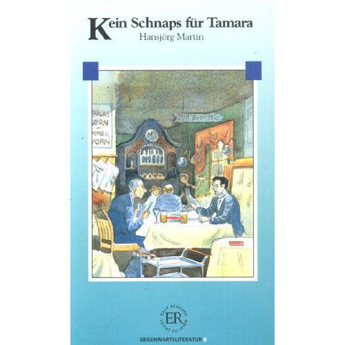 Hansjörg Martin - Kein Schnaps fur Tamara - Preis vom 09.04.2021 04:50:04 h