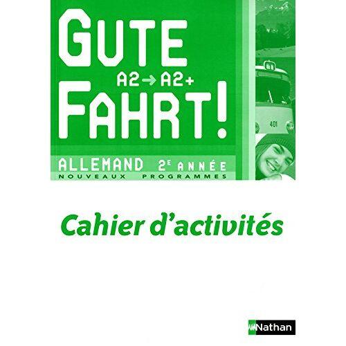 Nils Haldenwang - Allemand 2e année Gute Fahrt ! : Cahier d'activités - Preis vom 05.05.2021 04:54:13 h