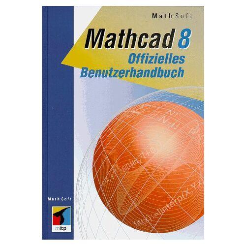 - Mathcad 8 Offizielles Benutzerhandbuch - Preis vom 16.05.2021 04:43:40 h