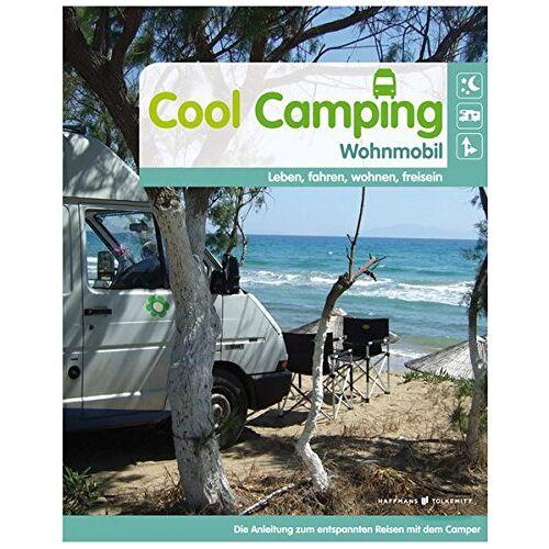 Susanne Flachmann - Cool Camping Wohnmobil: leben, fahren, wohnen, frei sein - Preis vom 06.09.2020 04:54:28 h