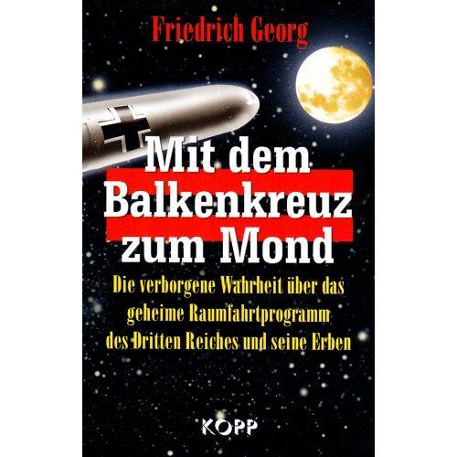 Georg Friedrich - Mit dem Balkenkreuz zum Mond - Preis vom 18.10.2020 04:52:00 h