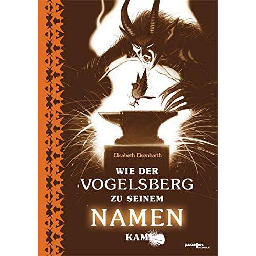 Elisabeth Eisenbarth - Wie der Vogelsberg zu seinem Namen kam - Preis vom 14.04.2021 04:53:30 h