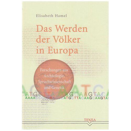 Elisabeth Hamel - Hamel, E: Werden der Völker in Europa - Preis vom 24.02.2021 06:00:20 h