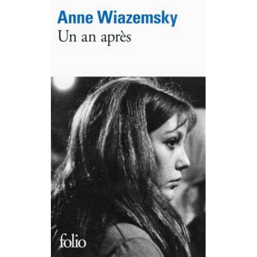 Anne Wiazemsky - Un an après - Preis vom 27.02.2021 06:04:24 h
