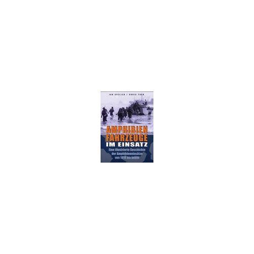 Ian Speller - Amphibienfahrzeuge im Einsatz - Preis vom 20.10.2020 04:55:35 h