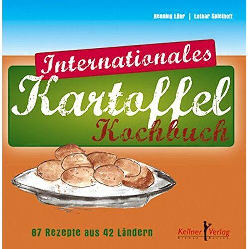 Henning Lühr - Internationales Kartoffel-Kochbuch: 87 Rezepte aus 42 Ländern - Preis vom 16.04.2021 04:54:32 h